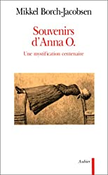 SOUVENIRS D'ANNA O. Une mystification centenaire