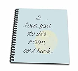 3dRose db_179044_1 I Love You to The Moon and Back Drawing Book, 8 by 8-Inch