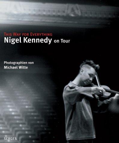 Nigel Kennedy on Tour