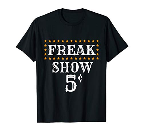Freak Show Circus Carnival Birthday Party T-Shirt