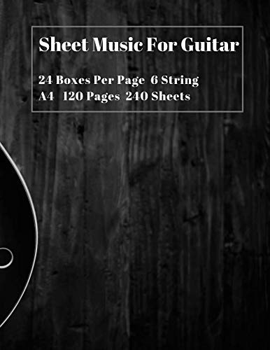 Sheet Music For Guitar: 24 Chord Boxes Per Page Blank Sheet Music Composition Manuscript Staff Paper Notebook Chord boxes - 6 string Guitar (8.5 x 11 inches)