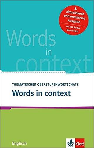 Words In Context Thematischer Oberstufenwortschatz Englisch Amazon