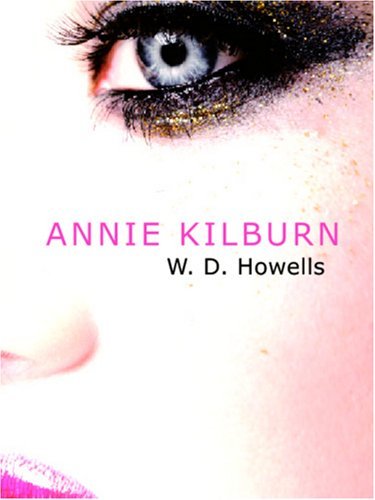 Download Annie Kilburn: a Novel ebook