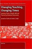Changing Teaching, Changing Times, J. Clark, 9077874208