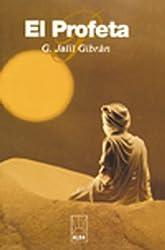 El Profeta (Alba) (Spanish Edition)