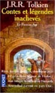 Contes et légendes inachevés : [vol. 1] : Le premier âge, Tolkien, John Ronald Reuel