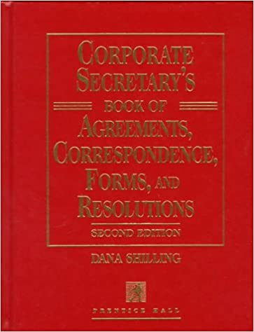 Corporate Secretary's Book of Agreements Correspondence, Forms, and Resolutions