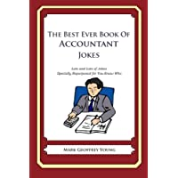 The Best Ever Book of Accountant Jokes: Lots and Lots of Jokes Specially Repurposed for You-Know-Who