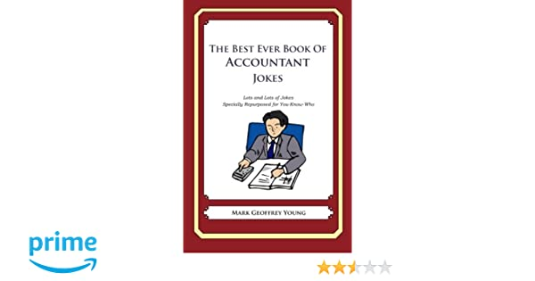 The Best Ever Book Of Accountant Jokes Lots And Lots Of Jokes