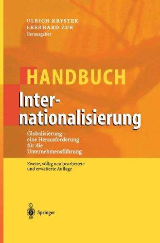 Handbuch Internationalisierung: Globalisierung - eine Herausforderung für die Unternehmensführung