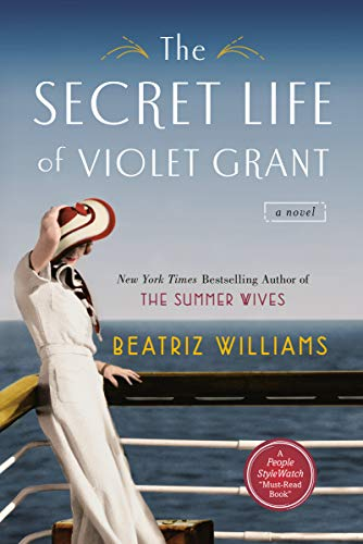 The Secret Life of Violet Grant (The Schuler Sisters Novels) by [Williams, Beatriz]