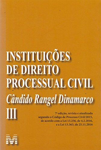 Instituições de Direito Processual Civil - Volume 3