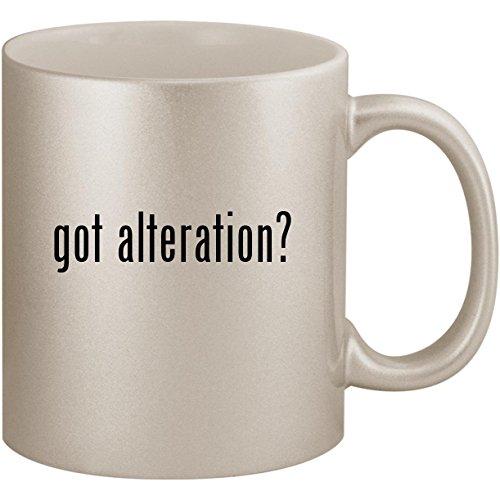 got alteration? - 11oz Ceramic Coffee Mug Cup, Silver
