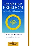 The Myth of Freedom (Shambhala Classics)