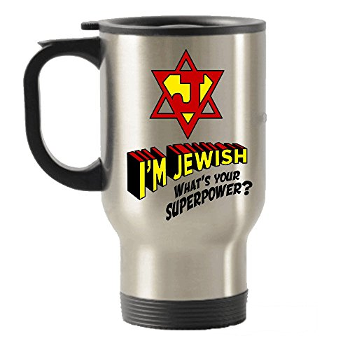 I'm Jewish What's your Superpower? Stainless Steel Travel Insulated Tumblers Mug