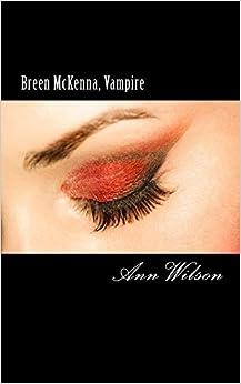 Breen McKenna, Vampire: 'Every new girlfriend's nightmare' A Black Door Tale: Volume 1