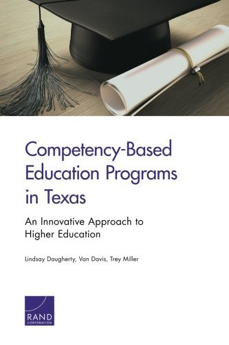 Competency-Based Education Programs in Texas: An Innovative Approach to Higher Education