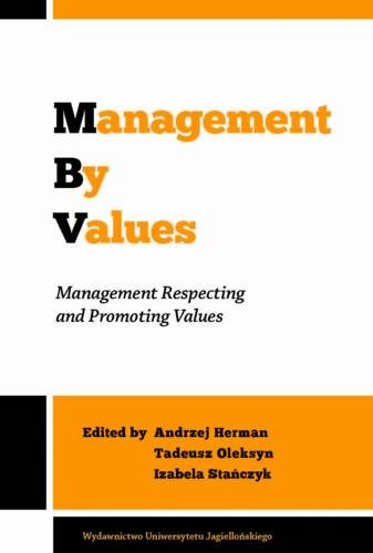 Management by Values: Management Respecting and Promoting Values