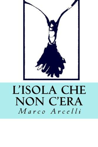 L'isola che non c'era (Italian Edition)