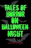 img - for Tales Of Horror On Halloween Night book / textbook / text book