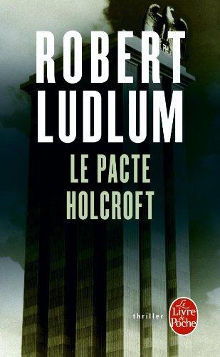 Le Pacte Holcroft Pdf Telecharger De Robert Ludlum