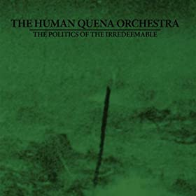 Human Quena Orchestra, The - A Natural History Of Failure