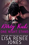 Book cover from Dirty Rich One Night Standby Lisa Renee Jones