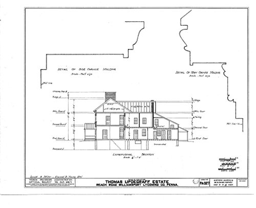 Historic Pictoric Structural Drawing HABS PA,41-WILPO,2- (Sheet 3 of 8) - Thomas Updegraff House, Reach Road, Williamsport, Lycoming County, PA 55in x -
