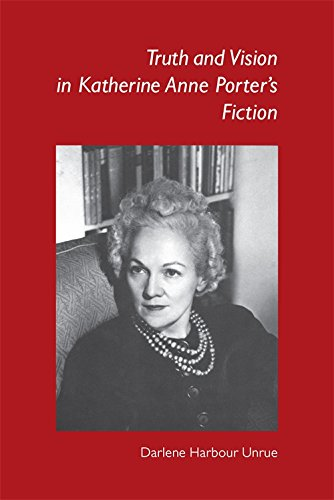 Truth and Vision in Katherine Anne Porter's Fiction ebook