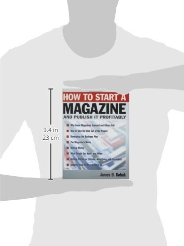 How to Start a Magazine: And Publish It Profitably