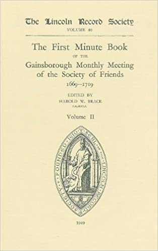 first minute book of the gainsborough monthly meeting of the society