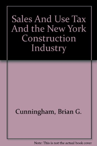 Sales And Use Tax And the New York Construction Industry