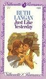 Just Like Yesterday, Ruth Ryan Langan, 0671571214