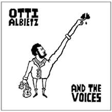 And the Voices by Otti Albietz (2014-03-25)