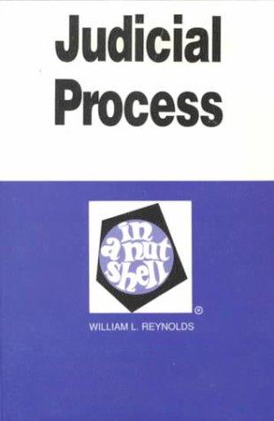 Judicial Process in a Nutshell (Nutshell Series)