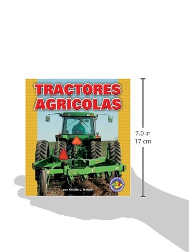 Tractores Agr-Colas (Farm Tractors) (Libros Para Avanzar-Potencia En Movimiento (Pull Ahead Books) (Spanish Edition) (Libros Para Avanzar - Potencia En Movimiento /pull Ahead Books - Mighty Movers)