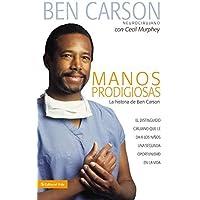 Manos Prodigiosas: La Historia de Ben Carson = Gifted Hands, Portada puede variar