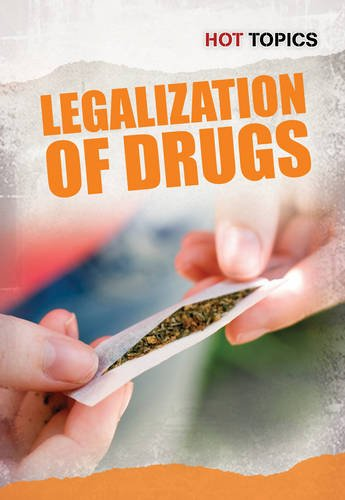 Download The Legalization of Drugs (Hot Topics) pdf epub