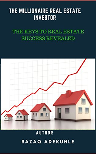 Amazon com: THE MILLIONAIRE REAL ESTATE INVESTOR: THE KEYS