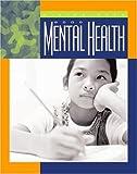 Good Mental Health, Shirley W. Gray and Shirley Wimbish Gray, 1592960820