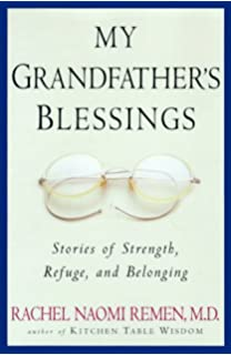 My Grandfatheru0027s Blessings: Stories Of Strength, Refuge, And Belonging