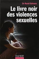 Le livre noir des violences sexuelles