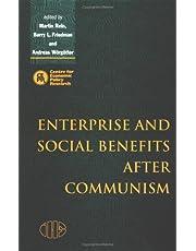 Enterprise and Social Benefits after Communism