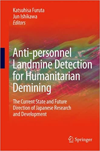 Read Anti-personnel Landmine Detection for Humanitarian Demining: The Current Situation and Future Direction for Japanese Research and Development PDF, azw (Kindle), ePub, doc, mobi