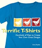 Terrific T-Shirts, Chris Rankin, 1579905749