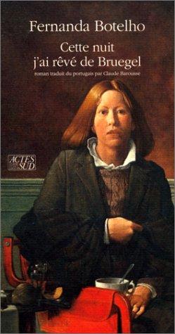 Cette nuit j'ai rêvé de Bruegel