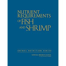 Nutrient Requirements of Fish and Shrimp