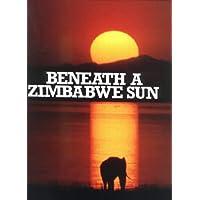 Beneath a Zimbabwe Sun