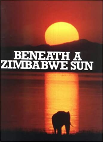 Link to the book Beneath a Zimbabwe Sun by Beverly Whyte - Books about Zimbabwe