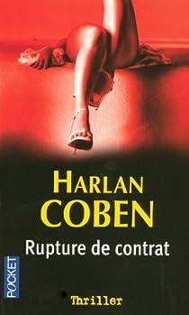 Rupture de contrat par Coben